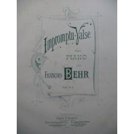 BEHR François Impromptu Valse Piano XIXe