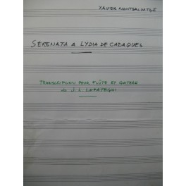LOPATEGUI J. L. Serenata a Lydia de Cadaques X. Montsalvatge Flûte Guitare