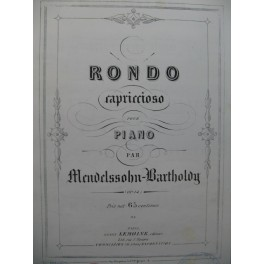 MENDELSSOHN Rondo Capriccioso Piano ca1860