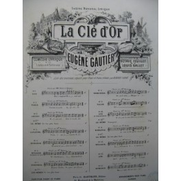 GAUTIER Eugène La Clé d'Or No 3 Chant Piano 1877
