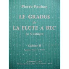 PAUBON Pierre Le Gradus de La Flûte à Bec Cahier B