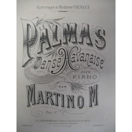 MARTINO M. Palmas Danse Havanaise piano ca1880