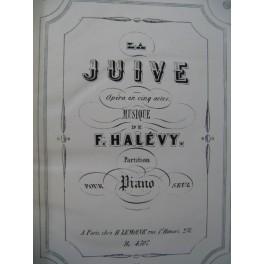 HALÉVY F. La Juive Opéra Piano solo ca1858