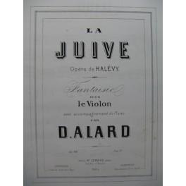 ALARD Delphin Fantaisie La Juive Halévy Violon Piano ca1872