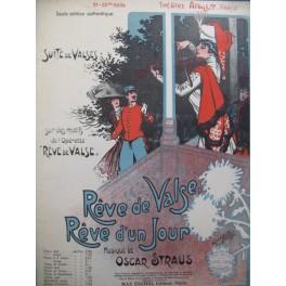 STRAUS Oscar Rêve de Valse Rêve d'un Jour Piano 1910