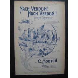 Nach Verdun ! Nach Verdun ! Marche Triomphale Chant