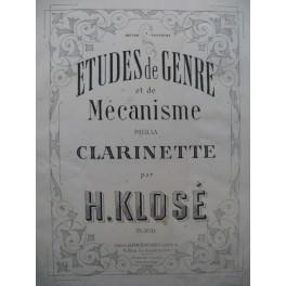 KLOSÉ H. Etudes de Genre et de Mécanisme Clarinette XIXe
