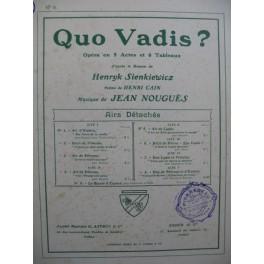 NOUGUÈS Jean Quo Vadis Opéra No 6 Chant Piano 1910