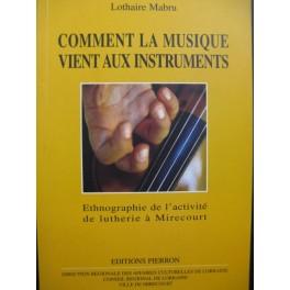 MABRU Lothaire Comment la Musique vient aux Instruments 1998