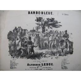 LEDUC Alphonse Barbe-Bleue Quadrille Piano ca1850