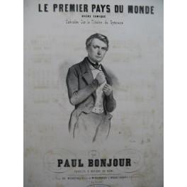 BONJOUR Paul Le Premier Pays du Monde Piano Chant ca1850