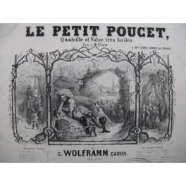 WOLFRAMM CARON Gustave Le Petit Poucet Piano XIXe siècle