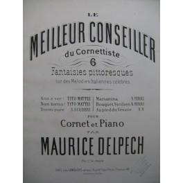 DELPECH Maurice Non Torno Tito Mattei Piano Cornet à pistons XIXe