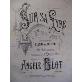 BLOT Angèle Sur sa Lyre chant et piano