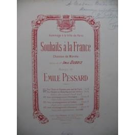 PESSARD Emile Souhaits à la France Dédicace Chant Piano 1900