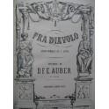 AUBER D. F. E. Fra Diavolo Opéra Piano solo XIXe