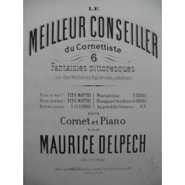 DELPECH Maurice Non è Ver Tito Mattei Piano Cornet à pistons XIXe