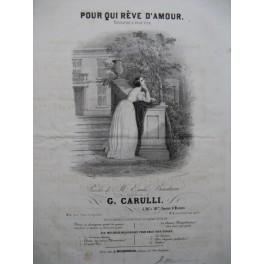 CARULLI Gustave Pour qui rêve d'Amour Chant Piano 1832