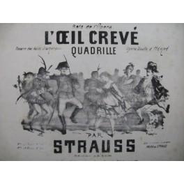 STRAUSS L'oeil crevé Piano XIXe siècle