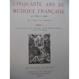 Cinquante ans de Musique Française Tome 1 1925