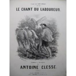 CLESSE Antoine Le Chant du Laboureur Chant Piano XIXe