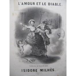 MILHÈS Isidore L'Amour et Le Diable Chant Piano XIXe