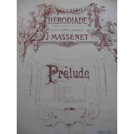 MASSENET J. Hérodiade Piano XIXe siècle