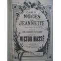 MASSÉ Victor Les Noces de Jeannette Opéra Piano solo XIXe
