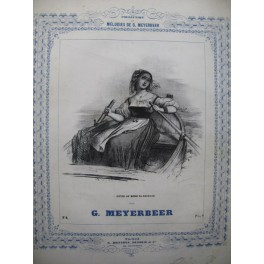MEYERBEER G. Guide au bord ta Nacelle Chant Piano ca1855