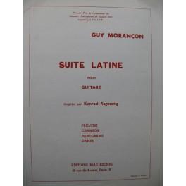 MORANCON Guy Suite Latine pour Guitare 1966