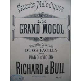 RICHARD & BULL Fantaisie sur Le Grand Mogol Violon Piano ca1885