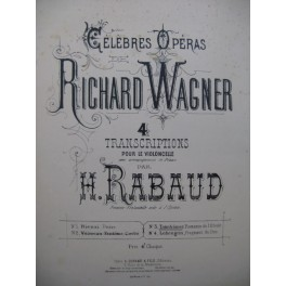 RABAUD Henri Tannhauser Wagner Romance Piano Violoncelle