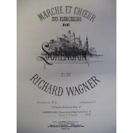 WAGNER Richard Marche et Choeur des Fiançailles