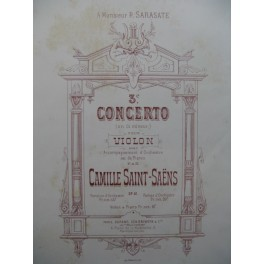 SAINT-SAENS Camille Concerto No 3 op 61 Violon Piano 1880