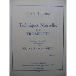 THIBAUD Pierre Techniques Nouvelles de la Trompette 1985