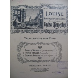 CHARPENTIER Gustave Louise Piano 1900