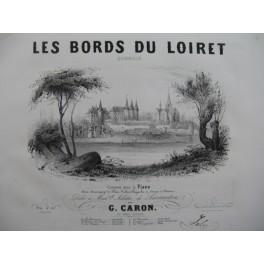 CARON Gustave Les Bords du Loiret Piano XIXe siècle