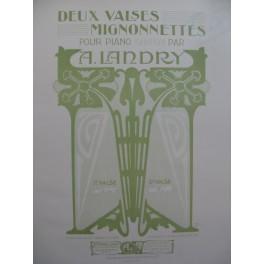 LANDRY A. Deux Valses Mignonnettes Piano 1905