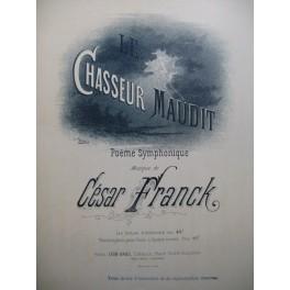 FRANCK César Le Chasseur Maudit Poème Symphonique Piano 4 mains 1884