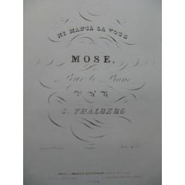 THALBERG S. Mi Manga La Voce de Mose Rossini Piano ca1840