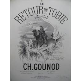 GOUNOD Charles Le Retour de Tobie Piano Chant 1865