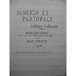 COSTE Napoléon Scherzo et Pastorale op 10 Manuscrit 2 Guitares