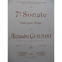 GUILMANT Alexandre 7e Sonate Orgue 1902