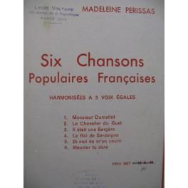PERISSAS Madeleine Six Chansons Populaires Françaises 3 voix Chant 1939