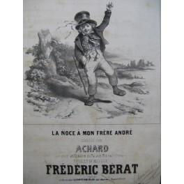 BÉRAT Frédéric La Noce à mon Frère André Chant Guitare ca1840