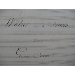 CARON Gustave Walse Manuscrit Piano XIXe