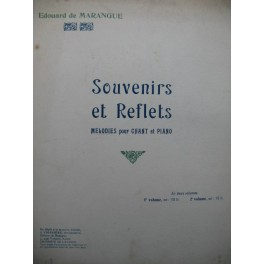 DE MARANGUE Edouard Souvenirs et Reflets 2e Volume Chant Piano