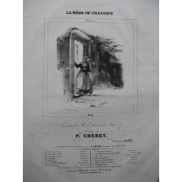 CHERET P. La Mère du Chasseur Chant Piano ca1840
