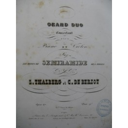 THALBERG & DE BÉRIOT Grand Duo op 47 Piano Violon ca1850