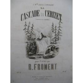 FROMENT R. Cascade du Cerizet Piano XIXe siècle